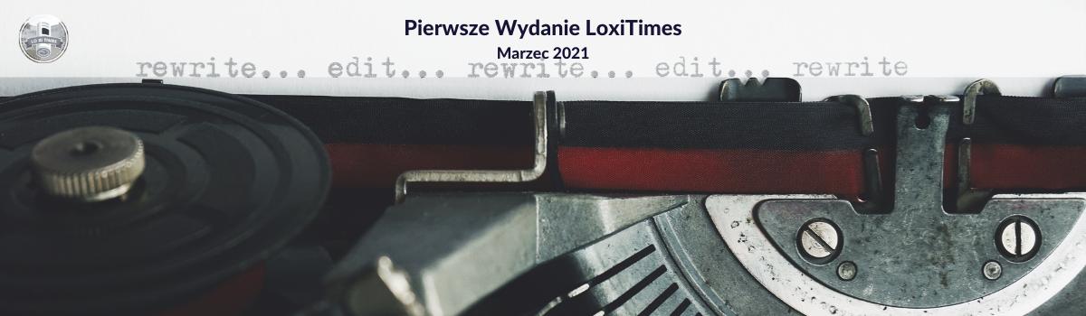 LoxiTimes – wydanie 1/2021